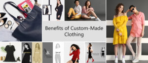 What is The Benefits of Custom-Made Clothing for Women